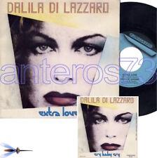"DALILA DI LAZZARO ""EXTRA LOVE"" RARO 45GIRI - I POOH"