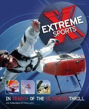 Extreme Sports : In Search of the Ultimate Thrill by Joe Tomlinson (Trade Paper)