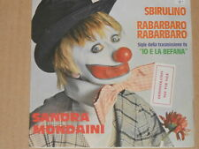 "Sandra Mondaini-SBIRULINO - 7"" 45"