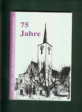 75 Jahre Kath. Pfarrkirche St. Laurentius Schifferstadt 1928-2003 Fotos Chronik