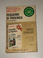 GABRIEL CHEVALLIER:PECCATORI DI PROVINCIA.LONGANESI SUPER POCKET N.147 197-BUONO