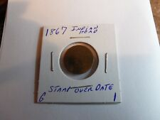 VERY RARE 1867 STAMP OVER DATE INDIAN HEAD PENNY