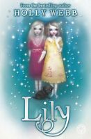 Lily: Book 1,Holly Webb