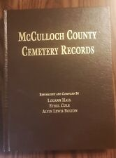 McCulloch County Cemetery Records (Texas) by Louann Hall, Ethel Cole, Alvin Lewi