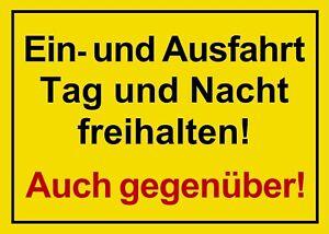 ☆ Schild - Ein- und Ausfahrt Tag und Nacht freihalten 250 / 300 / 350 (Einfahrt)