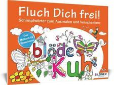 Das Malbuch für Erwachsene: Fluch Dich frei! - 9783832801953