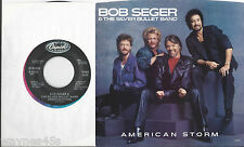 BOB SEGER * 45 * with Picture Sleeve * American Storm / Fortunate Song CCR Song