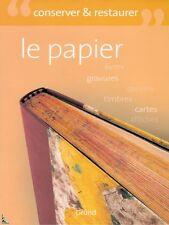 Conserver et Restaurer le Papier