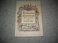 Karlsruher Liederbuch, Worte und Weisen von Ludwig Egler, 1962, mit Autogramm