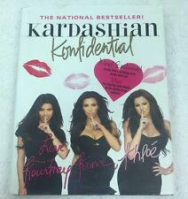 KARDASHIAN KONFIDENTIAL AUTOGRAPGED KIM KHLOE KOURTNEY 1ST EDITION NEW PICS INC