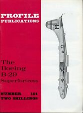 Profile Publications The Boeing B-29 Superfortress #101