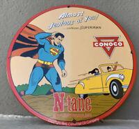 "VINTAGE CONOCO N-TANE SUPERMAN 12"" PORCELAIN SIGN GAS OIL MOTOR AD PUMP PLATE"
