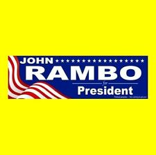 """JOHN RAMBO FOR PRESIDENT"" First Blood BUMPER STICKER Sylvester Stallone Part II"