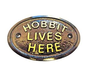 HOBBIT LIVES HERE MIDDLE EARTH HOUSE DOOR PLAQUE WALL OR GARDEN SIGN NEW