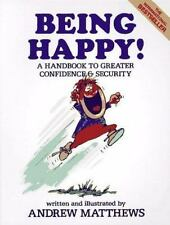 Being Happy! by Andrew Matthews 2nd Edition 1990 Paperback