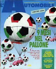* L'AUTOMOBILE N°475/ OTT/1989 * TRAFFICO : 9 MESI NEL PALLONE * LA NUOVA FIAT 1