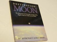 Destination Moon by Astronaut James Irwin spiritual Hardcover Anniversary book