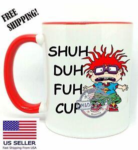 Shu Duh Fuh Cup Chuckie, Rugrats, Halloween, Christmas Funny Gift, Red Mug 11oz