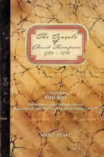 The Travels of David Thompson : The Hudson's Bay Company 1784-1797, the...