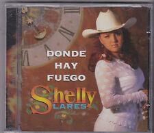 "SHELLY LARES-""Donde Hay Fuego"" -1998- CLASSIC Tejano Tex Mex CD SEALED (#228)"