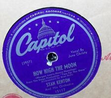 "STAN KENTON HOW HIGH THE MOON & INTERLUDE CAPITOL JAZZ 10"" 78 RECORD #15117 VG+"