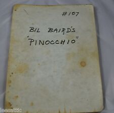 Bil Baird script, Pinocchio,used with notes, from steve weber estate  S7