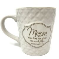Lighthouse Christian Products, Coffee Cup Mug, Mom Your Love Has Given Me Joy