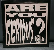 """PHIL HILBORNE ARE YOU SERIOUS ? / DUCK AND DIVE 1989 MMR 89001-1 MUSIC MAKER 7"""""""
