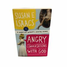 Angry Conversations with God by Susan E. Isaacs (2011, Trade Paperback)
