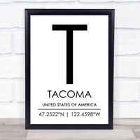 Tacoma United States Of America Coordinates Travel Quote Wall Art Print