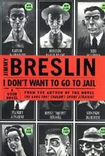 I Don't Want to Go to Jail : A Good Story, Jimmy Breslin, Good Book