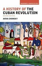 Viewpoints / Puntos de Vista Ser.: A History of the Cuban Revolution by Aviva...