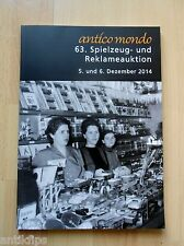 63. Spielzeug- und Reklameauktion Auktionskatalog Antico Mondo Köln