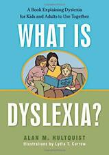 What Is Dyslexia?: A Book Explaining Dyslexia for Kids and Adults to Use Togethe