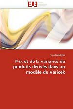 Prix et de la variance de produits dérivés dans un modèle de Vasicek (French Edi