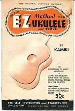 The New E Z Method for Ukulele and Tiple by Kamiki