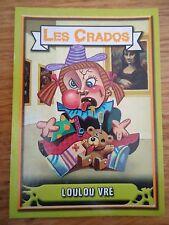 Image * Les CRADOS 3 N°13 * 2004 album card Sticker FRANCE Garbage Pail Kid