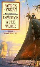 PATRICK O'BRIAN / EXPEDITION A L'ILE MAURICE / GRAND FORMAT