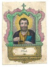 1850ca SAN PAOLO di TARSO APOSTOLO santino cordai cestai giornalisti rover scout