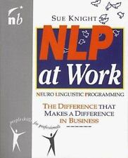 NLP at Work: The Difference That Makes a Difference in Business (People Skills
