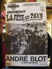 Partition La fête au pays ou Vive monsieur le Maire André Blot 1966