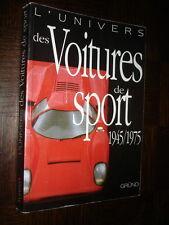 L'UNIVERS DES VOITURES DE SPORT 1945 / 1975 - Rob de la Rive Box 1999 - b