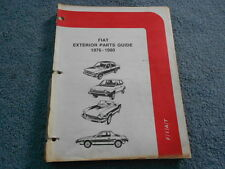 VINTAGE 1976-1980 FIAT EXTERIOR PARTS GUIDE DIAGRAMS 124 X 1/9 128 131 STRADA