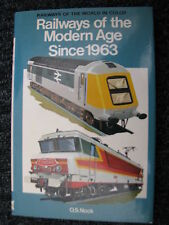 Macmillan Book Railways of the Modern Age since 1963 O.S. Nock (English) 1976