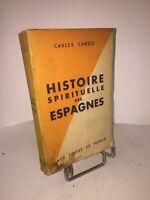 Histoire spirituelle des Espagnes par Carles Cardo étude historico-psychologique