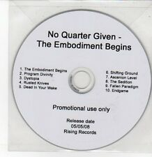 (DQ216) No Quarter Given, The Embodiment Begins - 2008 DJ CD