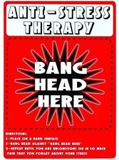 Anti Stress Funny Sign Stress Therapy Bang Head Here Metal Sign Humor Funny