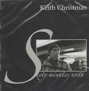 KEITH CHRISTMAS Sixty Minutes With CD UK Voiceprint 2007 14 Track Still Sealed