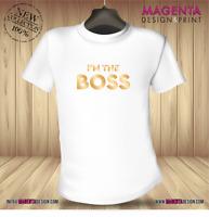 I'm The Boss Funny Joke Mens/Ladies/Kids T-shirt Birthday Present Fun Gift Idea
