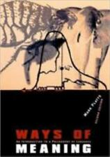 Ways of Meaning - 2nd Edition: An Introduction to a Philosophy of Language by P